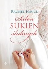 Okładka książki Salon sukien ślubnych Rachel Hauck