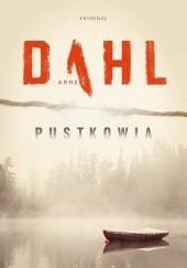 Okładka książki Pustkowia Arne Dahl