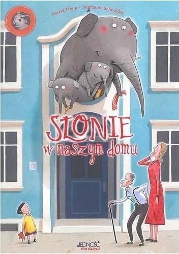 Okładka książki Słonie w naszym domu Stephanie Schneider