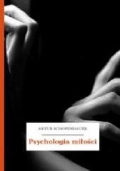 Okładka książki Psychologia miłości Arthur Schopenhauer