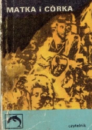 Okładka książki Matka i córka Alberto Moravia