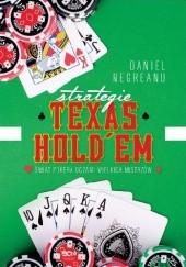 Okładka książki Strategie Texas Hold'em. Świat pokera oczami wielkich mistrzów. Daniel Negreanu