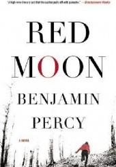 Okładka książki Red Moon Benjamin Percy