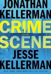 Okładka książki Crime Scene Jonathan Kellerman,Jesse Kellerman
