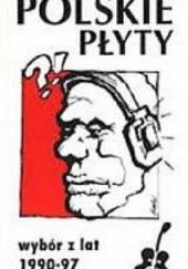 Okładka książki Polskie płyty. Wybór z lat 1990-97