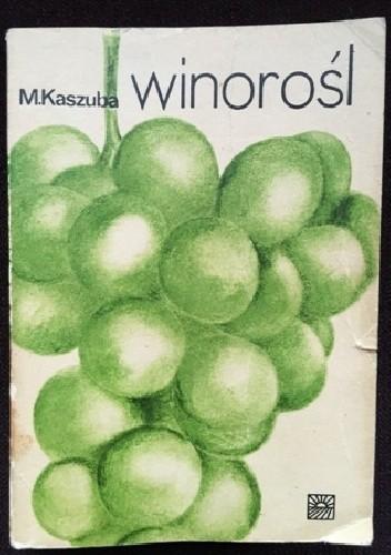 Okładka książki Winorośl Mieczysław Kaszuba