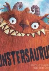 Okładka książki Monstersaurus Claire Freedman,Ben Cort