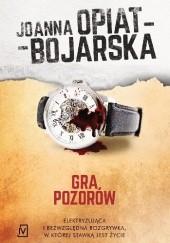 Okładka książki Gra pozorów Joanna Opiat-Bojarska