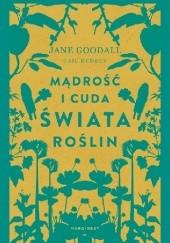 Okładka książki Mądrość i cuda świata roślin Jane Goodall,Gail Hudson