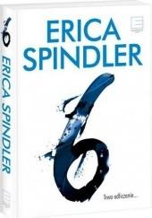 Okładka książki Szóstka Erica Spindler