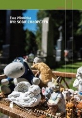 Okładka książki Był sobie chłopczyk Ewa Winnicka