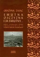Okładka książki Smutna ojczyzna i ja smutny... Kręgi literackie epoki Abdülhamita II w świetle tureckiej autobiografii