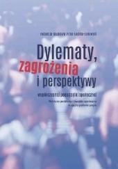 Okładka książki Dylematy, zagrożenia i perspektywy współczesnej pedagogiki społecznej praca zbiorowa