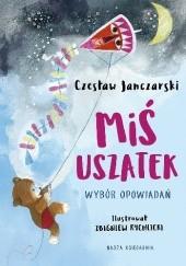 Okładka książki Miś Uszatek. Wybór opowiadań Czesław Janczarski