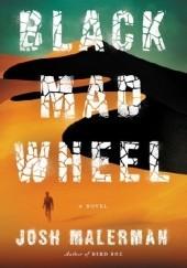 Okładka książki Black Mad Wheel Josh Malerman