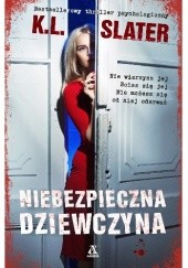 Okładka książki Niebezpieczna dziewczyna