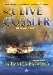 Okładka książki Tajemnica faraona Clive Cussler,Graham Brown