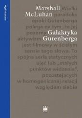 Okładka książki Galaktyka Gutenberga Herbert Marshall McLuhan