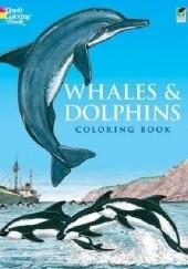Okładka książki Whales and Dolphins Coloring Book John Green