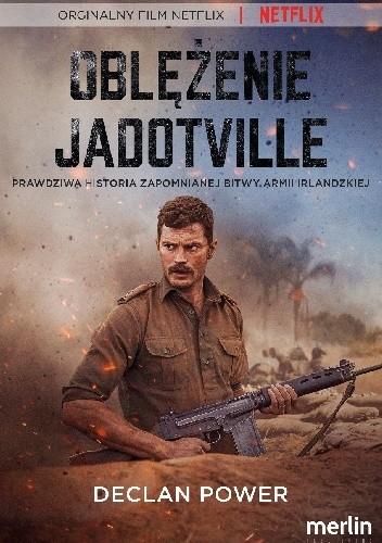 Okładka książki Oblężenie Jadotville Declan Power