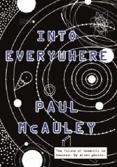 Okładka książki Into Everywhere Paul McAuley