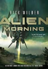 Okładka książki Alien Morning Rick Wilber