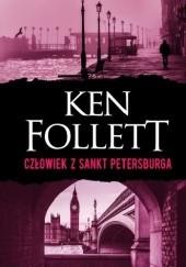 Okładka książki Człowiek z Sankt Petersburga Ken Follett