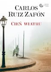 Okładka książki Cień wiatru Carlos Ruiz Zafón