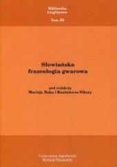 Okładka książki Słowiańska frazeologia gwarowa Maciej Rak,Kazimierz Sikora