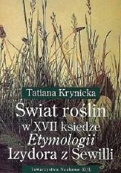 Okładka książki Świat roślin w XVII księdze Etymologii Izydora z Sewilli