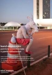 Okładka książki Patriota Wszechświata. O Pawle Althamerze
