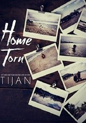 Okładka książki Home Torn Tijan Meyer