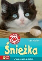 Okładka książki Śnieżka, opuszczona kotka Tina Nolan