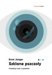 Okładka książki Szklane pszczoły Ernst Jünger