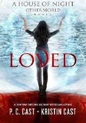 Okładka książki Loved Kristin Cast,Phyllis Christine Cast