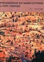 Okładka książki Wprowadzenie do nauki czytania - litery i dźwięki Marie-Louise Winninger