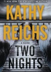 Okładka książki Two nights Kathy Reichs