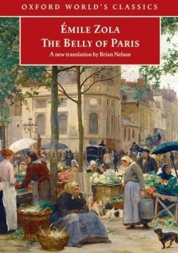 Okładka książki The Belly of Paris Emil Zola