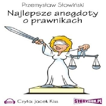 Okładka książki Najlepsze anegdoty o prawnikach Przemysław Słowiński