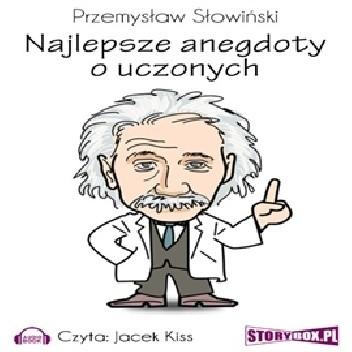 Okładka książki Najlepsze anegdoty o uczonych Przemysław Słowiński