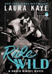 Okładka książki Ride Wild Laura Kaye