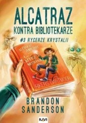 Okładka książki Rycerze Krystalii Brandon Sanderson