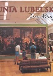 Okładka książki Unia lubelska Jana Matejki