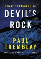 Okładka książki Disappearance at Devils Rock Paul Tremblay