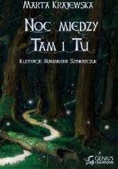 Okładka książki Noc między Tam i Tu Marta Krajewska