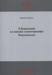 Okładka książki Z Kopiowatej na katedry uniwersyteckie