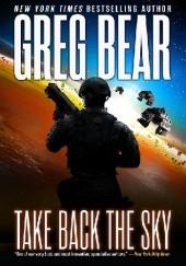 Okładka książki Take Back the Sky Greg Bear