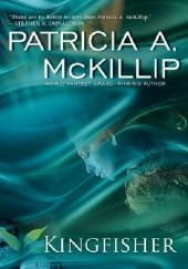 Okładka książki Kingfisher Patricia A. McKillip