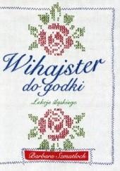 Okładka książki Wihajster do godki. Lekcje śląskiego. Barbara Szmatloch