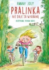Okładka książki Pralinka nie daje za wygraną Fanny Joly